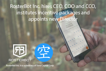 RosterBot hires CEO, COO and CCO, institutes employee incentive plans and appoints Director.